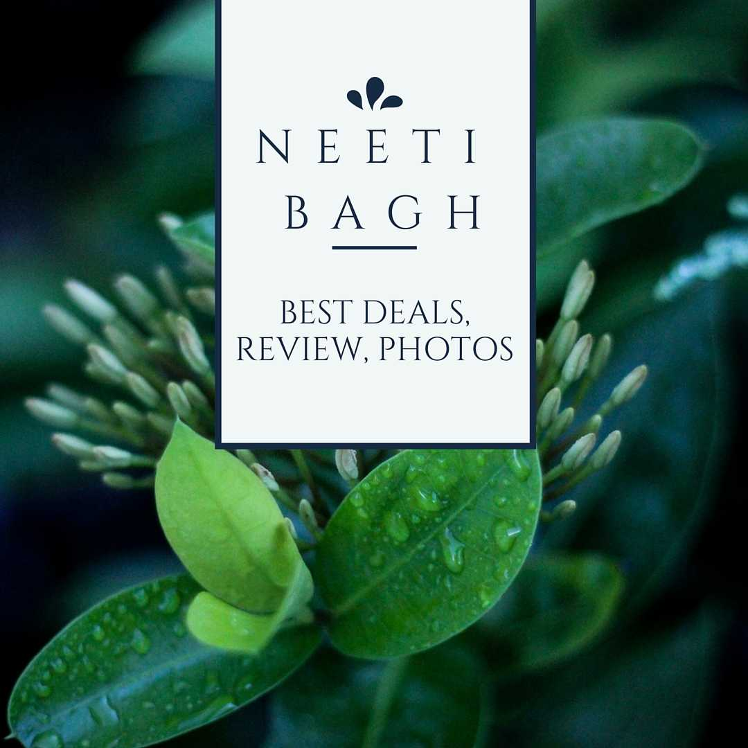 Neeti Bagh South Delhi Locality Review